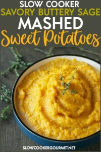 Taking a side dish recipe and making it in a slow cooker is not only easy, but it allows you to focus on other aspects of a meal.  This Slow Cooker Savory Buttery Sage Mashed Sweet Potatoes is the perfect accent to your Thanksgiving dinner, or any weeknight meal. #slowcooker #sweetpotatoes
