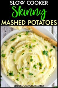 These Slow Cooker Skinny Mashed Potatoes may be a fraction of the calories of your comfort food favorite, but what they lack in calories they do not lack in flavor!  A light, fluffy, creamy and flavorful side dish that's a lightened up alternative to your weekly meal plans. #slowcookergourmet #slowcooker #skinny #mashedpotatoes