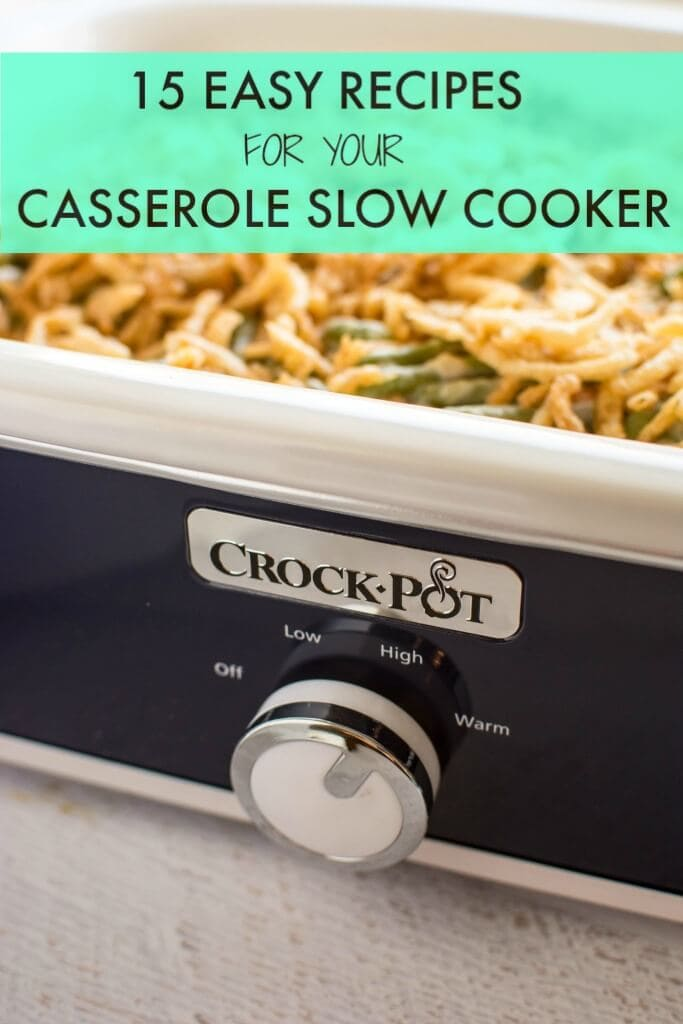 15 Easy Recipes for your Casserole Slow Cooker