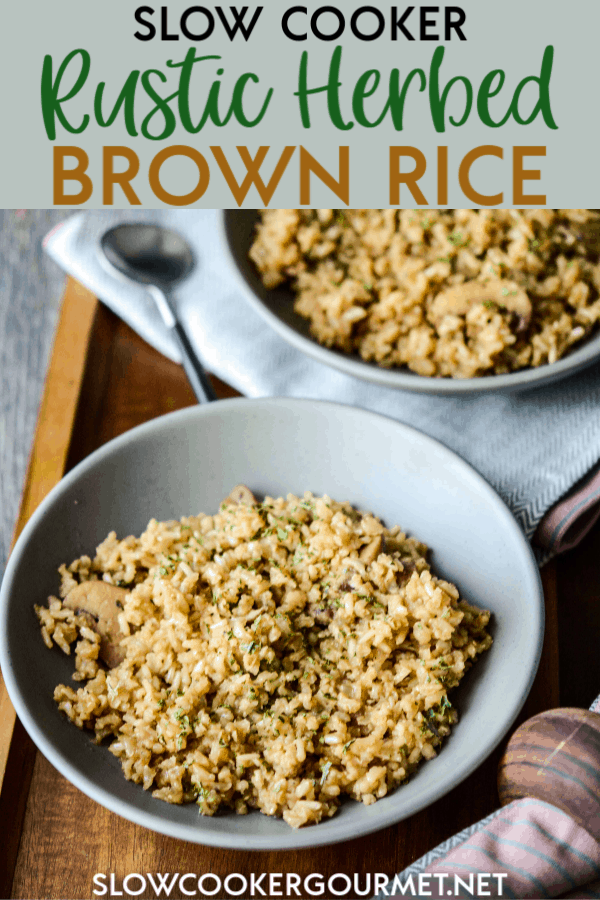This delicious Slow Cooker Rustic Herbed Brown Rice is an amazing side dish to create to accompany so many different meals.  It's simple, delicious and family approved! #slowcooker #brownrice