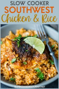 Your weeknights are about to get kicked up a notch with this simple and delicious Slow Cooker Southwest Chicken and Rice!  Perfectly spiced and cozy, this dish will soon be a new family favorite! #slowcooker #southwest #chickenandrice