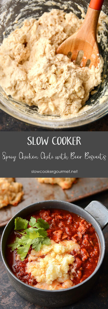 Slow Cooker Spicy Chicken Chili with Beer Biscuits