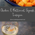 Chicken and Butternut Squash Lasagna