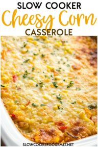 Cheesy and creamy side dishes are always perfect for the holidays! This Slow Cooker Cheesy Corn Casserole is so easy and crowd pleasing and with peppers in it, it gives your dinner a kick!  Save oven space and whip up this delicious casserole for anything from Thanksgiving dinner to a BBQ dinner! #slowcookergourmet #slowcooker #cheesycorn #casserole #holidaysides #thanksgiving #cheese #corn #peppers