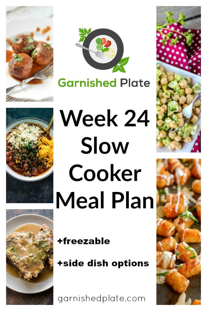 Week 24 Slow Cooker Meal Plan