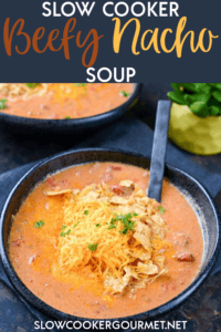 Less than 5 ingredients yet totally homemade! No canned soups in this Slow Cooker Beefy Nacho Soup.  #slowcookergourmet #slowcooker #beefy #nacho #soup #beef