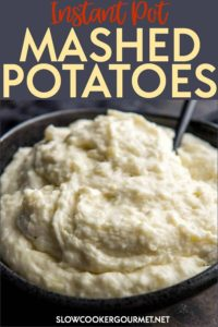 Pressure Cooker Instant Pot Mashed Potatoes are a quick and delicious way to have real homemade mashed potatoes in no time! Perfect for family dinners! #slowcookergourmet #instantpot #mashed #potatoes #mashedpotatoes