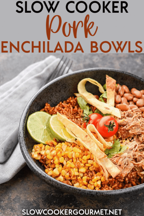 When you're ready to take your dinners from boring to amazing, these Slow Cooker Pork Enchilada Bowls will make it easy! #slowcooker #porkenchilada #enchiladabowl
