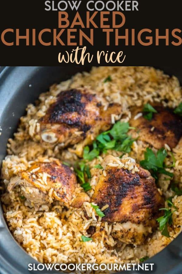 If you're searching for the best recipe for chicken thighs, then you've got to give these Slow Cooker Baked Chicken Thighs with Rice a try! You've never made a chicken thigh recipe easier or tastier than this!  #slowcooker #chickenthighs #rice