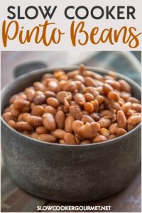 Slow Cooker Pinto Beans are easy, inexpensive and so much better than anything from a can! #slowcookergourmet #slowcooker #pinto #beans #pintobeans