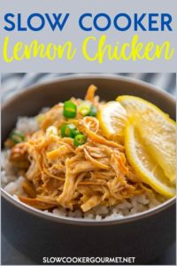 Slow Cooker Lemon Chicken is a simple dinner that can be started in the slow cooker first thing and you can come home to a delicious dinner! Lemon Chicken is just the ticket for a tasty meal that won't leave you feeling guilty for overindulging! #slowcookergourmet #slowcooker #lemon #chicken