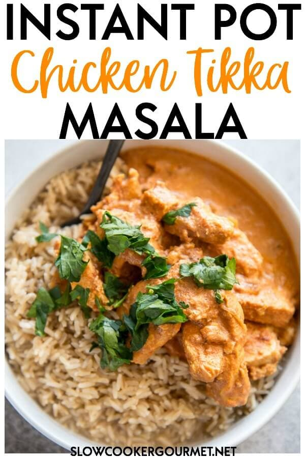 Inspired by your favorite restaurant, this Instant Pot Chicken Tikka Masala is quick and easy to make and perfect for serving with rice and naan. #instantpot #pressurecooker #chicken #chickenrecipes #instantpotchicken #indianrecipe #tikkamasala