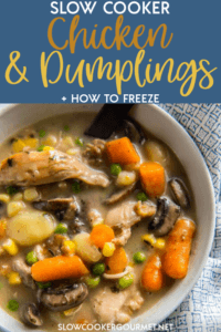 This Slow Cooker Chicken and Dumplings satisfies all your cravings for comfort food without spending hours in the kitchen! Make a batch now and one for later! #slowcookergourmet #slowcooker #chickenanddumplings #chicken #dumplings #madeahead #mealprep #freezermeal