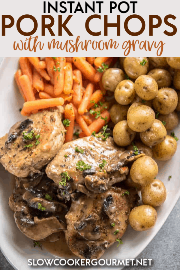 Sometimes you just want a delicious meal at home without all the fuss.  These Instant Pot Pork Chops with Mushroom Gravy satisfy that craving for home cooked meal without all the work! #porkchops #pork #porkrecipe #instantpot #pressurecooker #instantpotrecipe