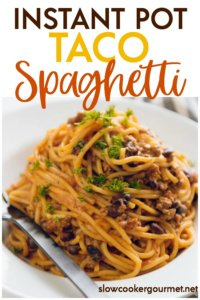 When your family wants the same old favorites, but. you would like to mix things up, literally mix them up! Combine two delicious meals like spaghetti and tacos to make this Instant Pot Taco Spaghetti! #slowcookergourmet #instantpot #instantpotrecipes #spaghetti #tacos #tacospaghetti #instantpotpasta