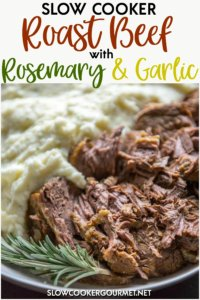 You must try this easy to prepare Rosemary Garlic Slow Cooker Roast Beef! The roast beef is seasoned beautifully and the flavors pair perfectly with my Slow Cooker Gratin Potatoes. Your slow cooker does all the hard work making this delicious meal perfect for the next holiday celebration or week night meal! #roastbeef #rosemary #beefrecipes #slowcooker #slowcookergourmet