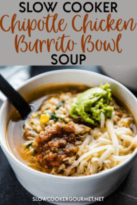 This Slow Cooker Chipotle Chicken Burrito Bowl Soup is a delicious soup spin on a favorite copycat recipe!  It's so easy and simple and is a healthy way to change things up with your dinners.  #slowcooker #chipotlechicken #burritobowl #soup