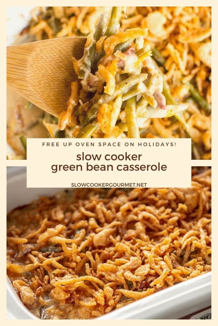 Free up oven space and make this Slow Cooker Green Bean Casserole instead! It uses premium frozen green beans and an easy homemade sauce with bacon and shallots for a delicious holiday side dish!  You'll be surprised just how easy it is to make! #slowcooker #greenbeancasserole #greenbeans #thanksgivingsides