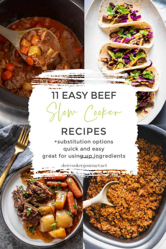collage of beef recipes for slow cooker